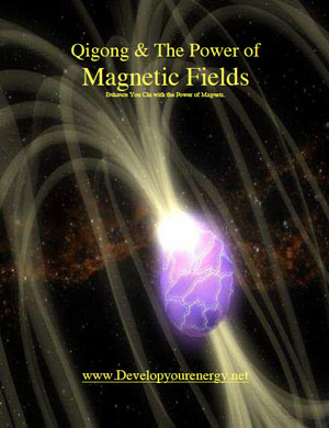 Qigong & The Power of Magnetic Fields